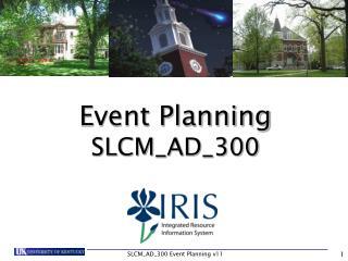 Event Planning SLCM_AD_300
