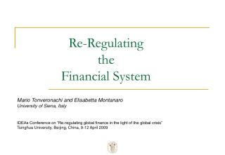 Re-Regulating  the  Financial System
