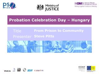 Probation Celebration Day – Hungary