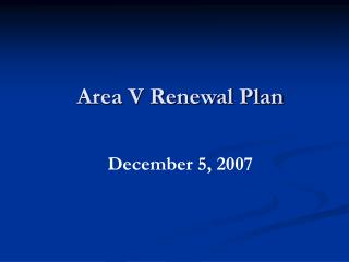 Area V Renewal Plan