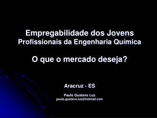 A indústria química é um dos mais importantes setores da economia brasileira
