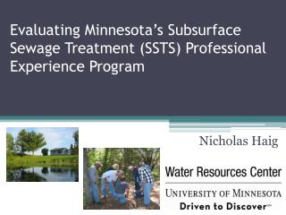 Evaluating Minnesota�s Subsurface Sewage Treatment (SSTS) Professional Experience Program
