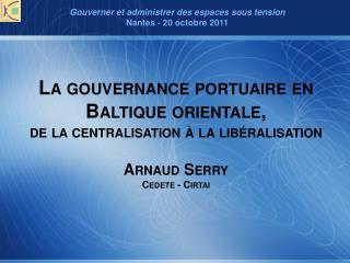Gouverner et administrer des espaces sous  tension Nantes ‐ 20 octobre 2011