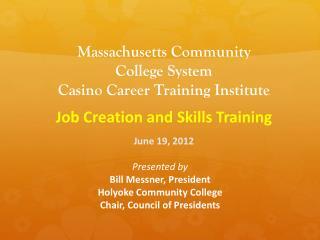 Massachusetts Community  College System  Casino Career Training Institute