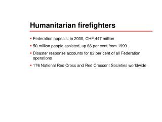 Humanitarian firefighters