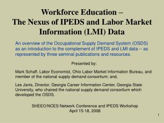 Workforce Education –  The Nexus of IPEDS and Labor Market Information (LMI) Data