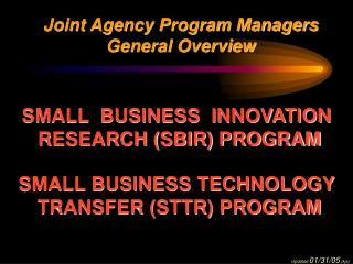 Joint Agency Program Managers General Overview