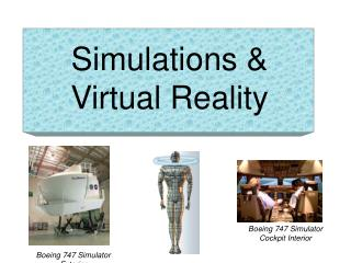 Simulations &  Virtual Reality