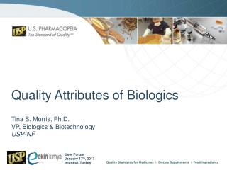 Quality Attributes of Biologics
