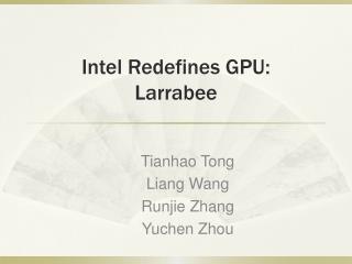 Intel Redefines GPU: Larrabee