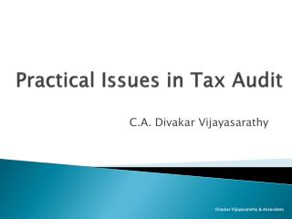 Practical Issues in Tax Audit