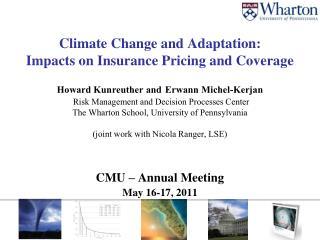 CMU – Annual Meeting May 16-17, 2011