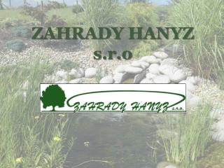 ZAHRADY HANYZ s.r.o