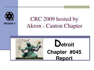 CRC 2009 hosted by   Akron - Canton Chapter