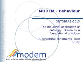 MODEM - Behaviour