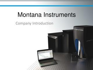Montana Instruments