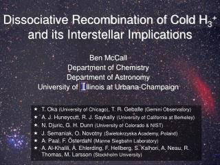 Dissociative Recombination of Cold  H 3 +  and its Interstellar Implications