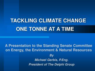 TACKLING CLIMATE CHANGE