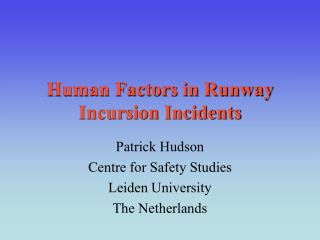 Human Factors in Runway Incursion Incidents