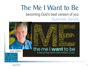 The Me I Want to Be becoming God's best version of you Summer Series