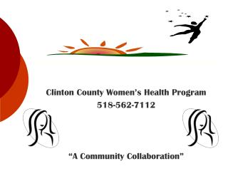"Clinton County Women's Health Program 518-562-7112 ""A Community Collaboration"""
