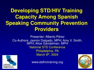 Developing STD/HIV Training Capacity Among Spanish Speaking Community Prevention Providers