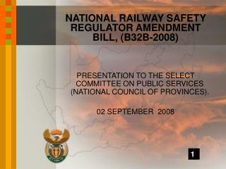 PRESENTATION TO THE SELECT COMMITTEE ON PUBLIC SERVICES NATIONAL COUNCIL OF PROVINCES.  02 SEPTEMBER  2008