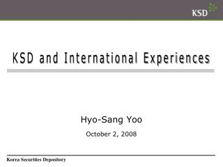 Hyo-Sang Yoo October 2, 2008