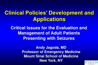 Clinical Policies� Development and Applications