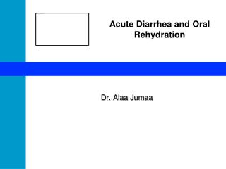 Acute Diarrhea and Oral Rehydration