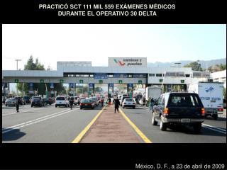 PRACTICÓ SCT 111 MIL 559 EXÁMENES MÉDICOS DURANTE EL OPERATIVO 30 DELTA