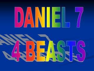 DANIEL 7 4 BEASTS