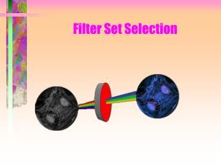 Filter Set Selection