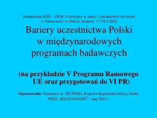 ( na przyk ł adzie V Programu Ramowego UE oraz przygotowa ń  do VI PR )