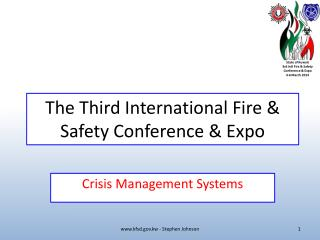 The Third International Fire &  Safety Conference & Expo