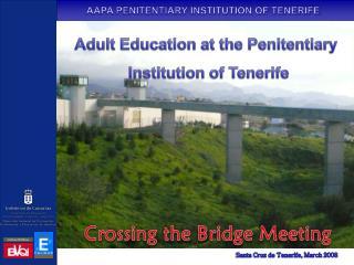 Crossing the Bridge Meeting