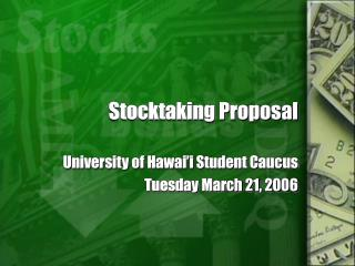 Stocktaking Proposal