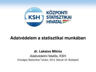Adatvédelem a statisztikai munkában