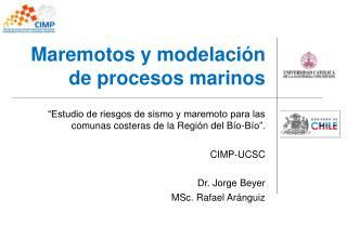 Maremotos y modelación de procesos marinos
