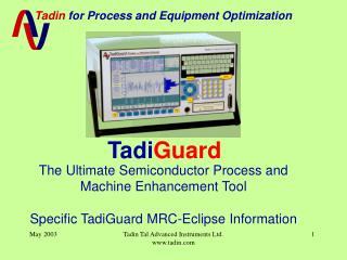 The Ultimate Semiconductor Process and Machine Enhancement Tool
