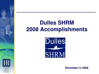Dulles SHRM 2008 Accomplishments