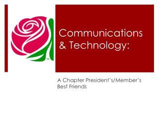 Communications & Technology: