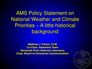 AMS Policy Statement on National Weather and Climate Priorities – A little historical background