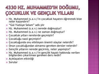 4330 Hz. Muhammed'in Do?umu, �ocukluk ve Gen�lik Y?llar?