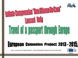 European  Comenius  Project  2013 - 2015.