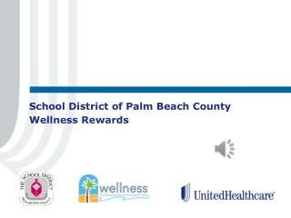 School District of Palm Beach County Wellness Rewards