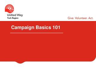 Campaign  Basics  101