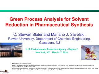 Green Process Analysis for Solvent Reduction in Pharmaceutical Synthesis