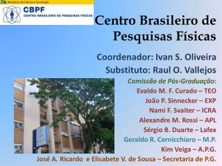 Centro Brasileiro de Pesquisas Físicas