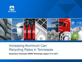 Increasing Aluminum Can  Recycling Rates in Tennessee
